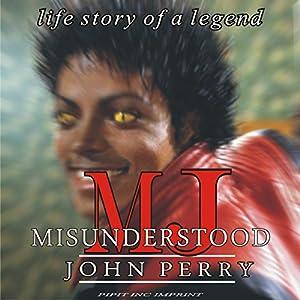 MJ: Misunderstood Audiobook