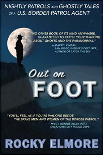 Amazon com: Out on Foot: Nightly Patrols and Ghostly Tales of a U S