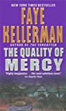 The Quality of Mercy, Faye Kellerman, 0380732696