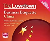 The Lowdown: Business Etiquette - China