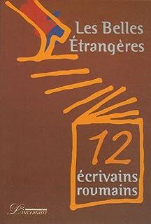 Les belles étrangères : douze écrivains roumains, Collectif
