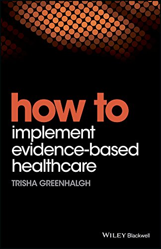 READ How to Implement Evidence-Based Healthcare [K.I.N.D.L.E]