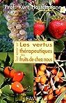 Les vertus thérapeutiques des fruits de chez nous par Hostettmann