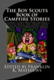 img - for The Boy Scouts Book of Campfire Stories book / textbook / text book