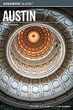 Insiders' Guide to Austin, Hilary Hylton, 0762740418