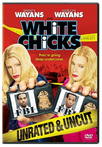 White Chicks (Unrated and Uncut Edition) - Girl Chick