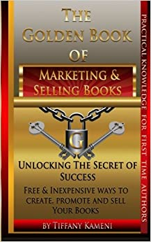 The Golden Book of Marketing and Selling Books