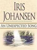 An Unexpected Song, Iris Johansen, 0786288485