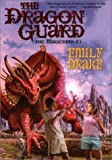 The Dragon Guard, Emily Drake, 0756401410