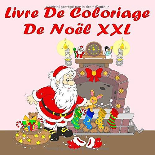 Livre De Coloriage De Noel Xxl Plaisir De Peindre Avec De