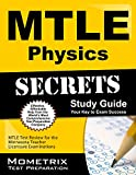 Mtle Physics Secrets Study Guide : MTLE Test Review for the Minnesota Teacher Licensure Examinations, MTLE Exam Secrets Test Prep Team, 1630945633
