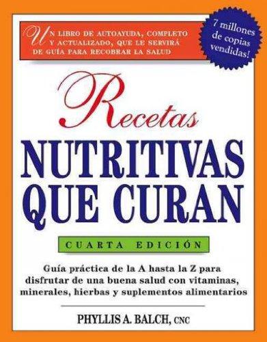 Recetas Nutritivas Que Curan (Spanish) Recetas Nutritivas Que Curan