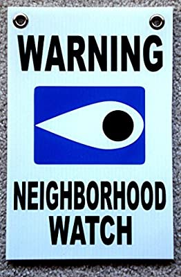 "1 Pcs Impressive Unique Warning Neighborhood Watch Sign Security Surveillance Business Post Tools Outdoor Neighbor Fence Property Decor Door Hanger Under Cameras Protected Size 8""x12"" w/ Grommets"