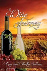 A Wine Journey Kindle Edition