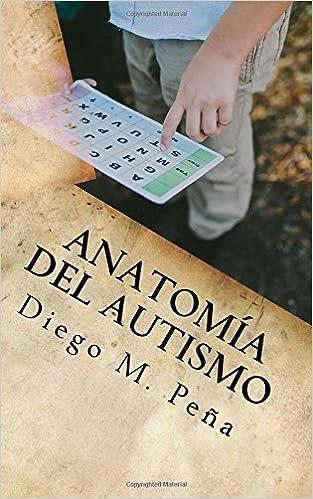 Anatomía del Autismo: Guía de Bolsillo para Educadores, Padres y Estudiantes