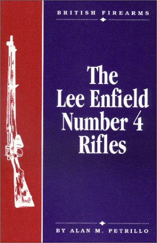 - The Lee Enfield Number Four Rifles (British firearms)