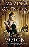 Shaded Vision: An Otherworld Novel