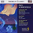 Paul Schoenfield: Concerto for Viola & Orchestra; Four Motets; The Merchant and the Pauper (Excerpts from Act 2) (Milken Archive of American Jewish Music)
