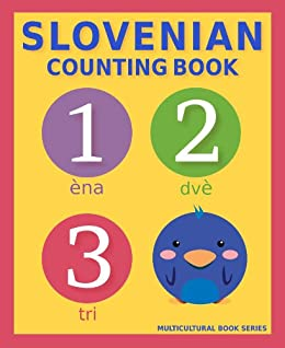 Slovenian Counting Book: Basic Slovenian and English Edition (Multicultural Book Series 3) by [Mclean, S.A.]