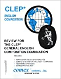Review for the CLEP General English Composition Examination 9781560301837