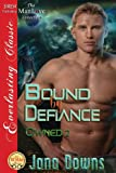 Bound by Defiance, Jana Downs, 1627404589