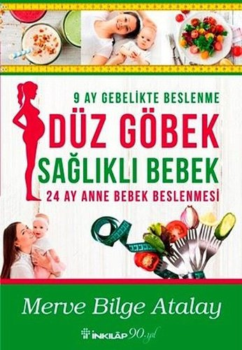 Dz Gbek Saglikli Bebek - 24 Ay Anne Bebek Beslenmesi