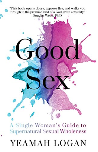 Granite Pillar (Good Sex: A Single Woman's Guide to Supernatural Sexual Wholeness)
