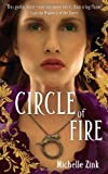 Circle Of Fire: The Prophecy of the Sisters Book Three