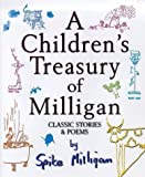 Children's Treasury of Milligan, Spike Milligan, 1852278919