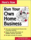 Run Your Own Home Business, Coralee S. Kern and Tammara H. Wolfgram, 0844266329