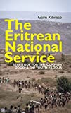 "The Eritrean National Service: Servitude for ""the"