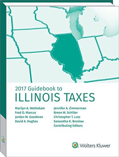 Illinois Taxes, Guidebook to (2017) (Guidebook to Illinois Taxes)