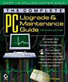 The Complete PC Upgrade and Maintenance Guide, Mark Minasi, 0782143105