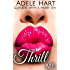 Thrill Me: An Alpha Beds a Virgin Dirty College Romance
