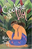 Cookie Lily, Mary Troy, 0870744917
