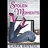 Stolen Moments (A Romantic Comedy)