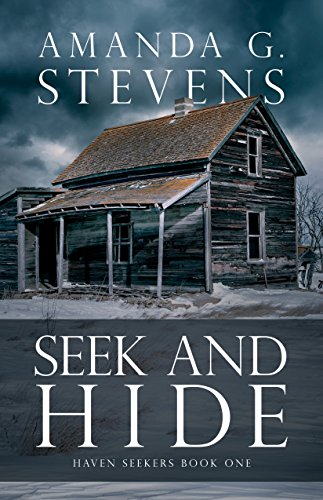 Seek and Hide: A Novel (Haven Seekers Book 1) by [Stevens, Amanda G.]