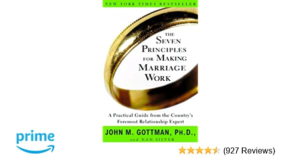 dbc6b01c92f The Seven Principles for Making Marriage Work  A Practical Guide ...