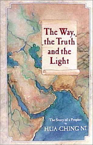The Way, the Truth and the Light: The Story of a Prophet