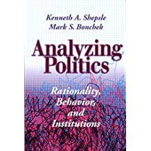 Amazon kenneth a shepsle books analyzing politics rationality behavior and instititutions new institutionalism in american politics fandeluxe Images