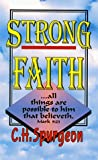 Strong Faith, Charles H. Spurgeon, 0883683415