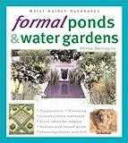 Formal Ponds and Water Gardens, Philip Swindells, 0764118463