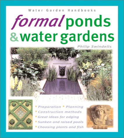 Formal Ponds and Water Gardens (Water Gardens Handbooks)