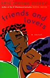 Friends and Lovers, Eric Jerome Dickey, 0525941274