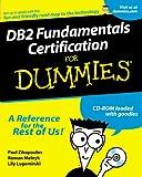 DB2 Fundamentals Certification For Dummies