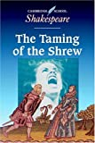The Taming of the Shrew (Cambridge School Shakespeare), William Shakespeare, 0521425050