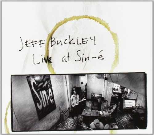 Jeff Buckley - Live At Sin-é (Legacy Edition) - Zortam Music