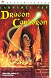 Dragon Cauldron, Laurence Yep, 006440398X