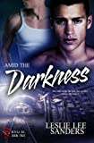 Amid the Darkness (Refuge Inc. Book 2)