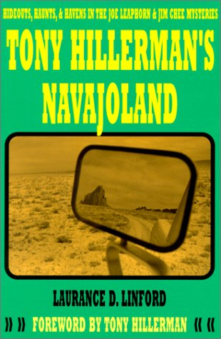 Read Online Tony Hillerman's Navajoland: Hideouts, Haunts and Havens in the Joe Leaphorn and Jim Chee Mysteries ebook